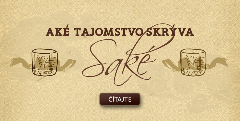 Aké tajomstvo skrýva saké